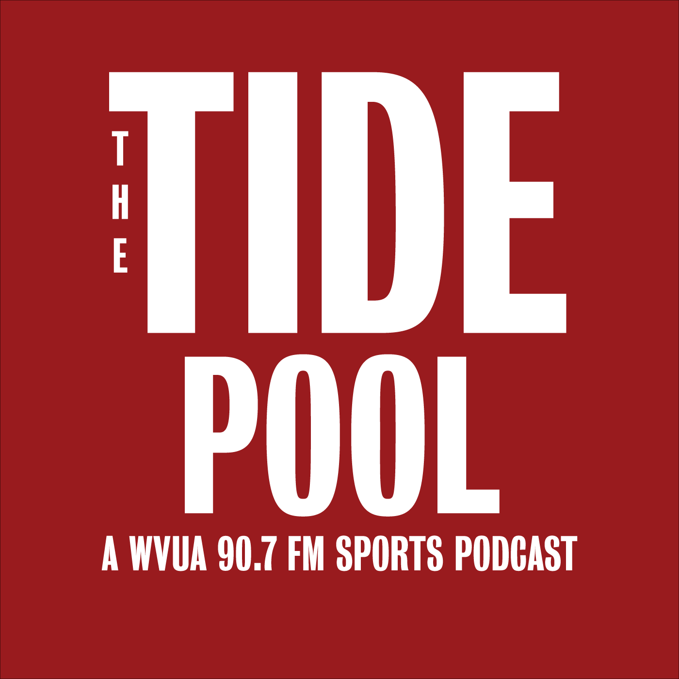 The Tide Pool   A WVUA 90.7 FM Sports Podcast