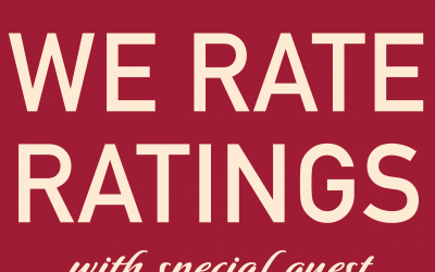 We Rate Ratings with special guest prof. Allison Scrivner.